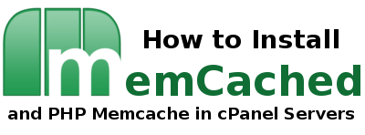 install memcached and php memcache in cPanel