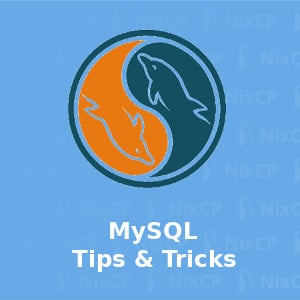 mysql tips and tricks